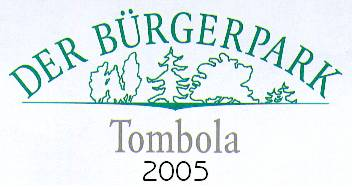 B�rgerpark-Tombola 2005
